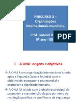 9 ano-Percurso-3-Organizacoes-Internacionais-Mundiais