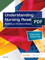 Susan K. Grove_ Jennifer R Gray - Understanding Nursing Research_ Building an Evidence-Based Practice-Saunders (2018).pdf