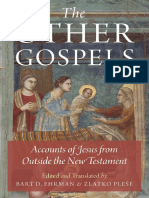 The Other Gospels Accounts of Jesus From Outside the New Testament by Ehrman, Bart D. Pleše, Zlatko (z-lib.org)