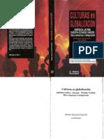 Culturas en Globalizacion Canclini