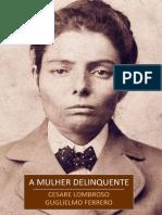 A Mulher Delinquente - Cesare Lombroso