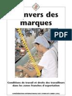 L Envers Des Marques. Conditions de Travail Et Droits Des Travailleurs Dans Les Zones Franches d Exportation