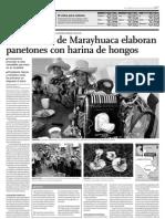 Comuneros de Marayhuaca Elaboran Panetones Con Harina de Hongos