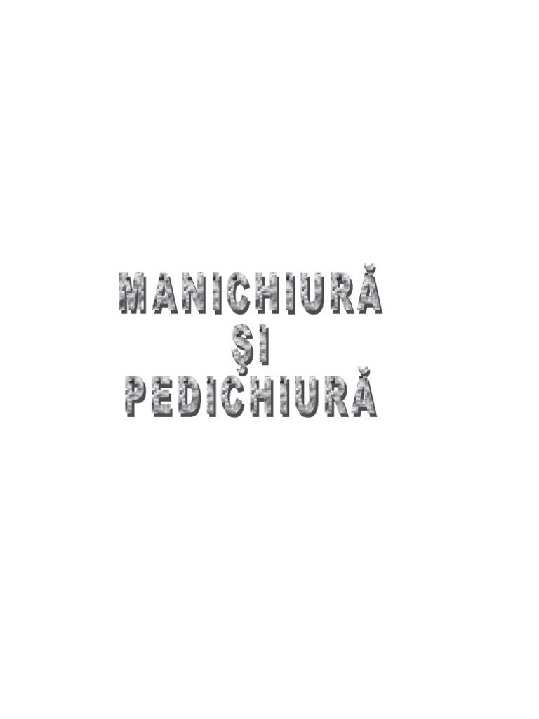 Manual Manichiura Si Pedichiura