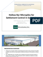 Hollow Bar Micropiles for Settlement Control in Soft Soils - Case History Presentation