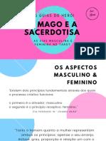 O MAGO E A SACERDOTISA