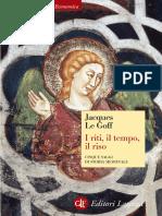 (Economica Laterza 274.) De Vincentiis, Amedeo_ Le Goff, Jacques - I riti, il tempo, il riso _ cinque saggi di storia medievale-GLF Laterza (2006)