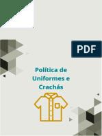 Política de Uniformes e Crachás