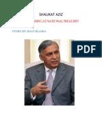 Shaukat Aziz Lootings