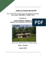 El Dia que la Casa se Cayó, julio 2016, Ing. Patricio Torres G.