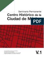 VV AA Seminario Permanente Centro Histórico de la ciudad de México. PUEC-UNAM
