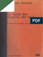 [Serie General Universitaria + 1] Alexandr Zinoviev - La Caída del Imperio del Mal (2000, ediciones bellaterra) (1).pdf