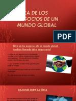 Ética De Los Negocios De Un Mundo Global.pptx