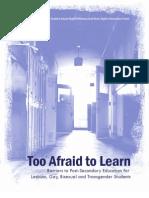 Too Afraid To Learn