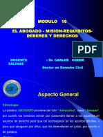 MODULO 18 - EL ABOGADO - MISION-REQUISITOS-DEBERES- TGP