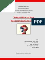 Trabajo de Puerto Rico un país neocolonizado. Antony Hernández.