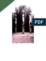 Sembrando Vida, Wallmapu Entre Imagenes y Poesia.