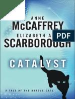 CATALYST by ANNE MCCAFFREY & ELIZABETH ANN SCARBOROUGH, Excerpt
