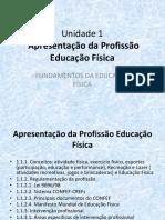 EF. Un 1 Apresentacao da Profissao Educacao Fisica CEL0270