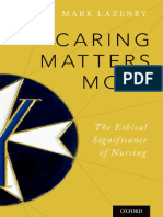 Caring matters most  the ethical significance of nursing by Lazenby, Mark (z-lib.org)