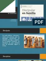 7) Discipular en familia