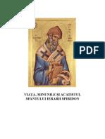 Viata, Minunile Si Acatistul Sfantului Ierarh Spiridon