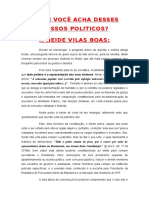 O QUE VOCÊ ACHA DESSES NOSSOS POLITICOS - Á NEIDE VILAS BOAS