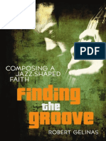 Finding the Groove by Robert Gelinas, Excerpt