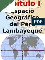 CAPITULO 01 GEOGRAFÍA DEL PERÚ Y LAMBAYEQUE.ppt