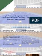 Probleme juridice privind Curtea Europeană a Drepturilor.pptx