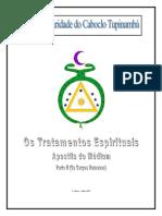 Os Tratamentos Espirituais (PARTE II) - Seara de Caridade do Caboclo Tupinambá (EUA)