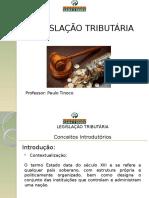 Material 01 (Introdução Direito Tributário - Fontes do Direito Tributário) - Legislação Tributária