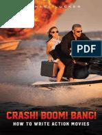 CRASH! BOOM! BANG! How to Write Action Movies