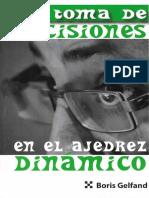 Gelfand - La toma de decisiones en el ajedrez dinámico (M).pdf