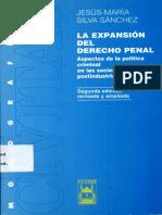 JESUS MARIA SILVA SANCHEZ - LA EXPANSION DEL DERECHO PENAL-CIVITAS EDICIONES, S.L (2001)0