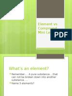 Element vs Compound mini Lesson.pptx