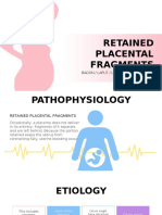 RETAINED PLACENTAL FRAGMENTS