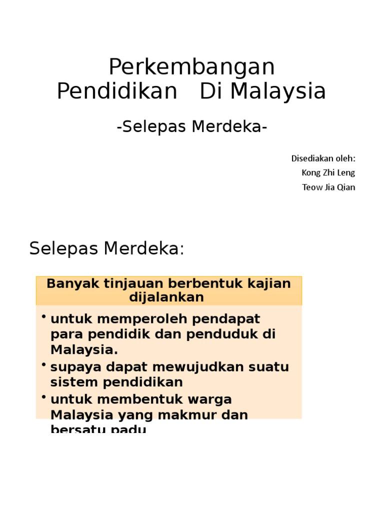 Nota Perkembangan Pendidikan Di Malaysia Selepas Merdeka