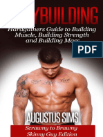 Bodybuilding - Hardgainers Guide to Building Muscle, Building Strength and Building Mass