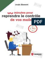 60 Minutes Pour Reprendre Le Contrôle de Vos Mails (2017)