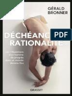 Gérald Bronner – Déchéance de rationalité (2019)