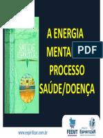 A ENERGIA MENTAL E O PROCESSO SAÚDE_DOENÇA. www.espiritizar.com.br.pdf