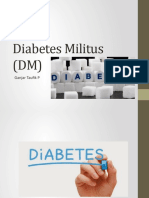 Diabetes Militus (DM)