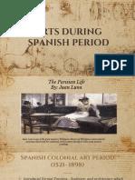 ARTS DURING SPANISH PEIOD