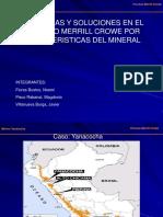 Problemas y Soluciones en el proceso MERRILL CROWE POR CARACTERISTICAS DEL MINERAL