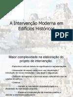 A Intervenção Moderna em Edifícios Históricos.pps