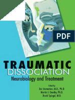 Traumatic Dissociation - Neurobiology and Treatment - E. Vermetten, et. al., (APP, 2007) WW.pdf