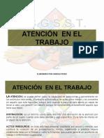 ATENCIÓN  EN EL TRABAJO CHARLA DE SEGURIDAD.pptx