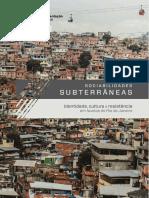 Jovchelovitch. Sandra. Sociabilidades subterrâneas - identidade, cultura e resistência em favelas do Rio de Janeiro