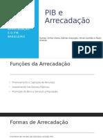 PIB E ARRECADAÇÃO